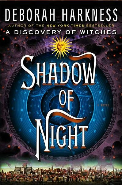 Invitation to Discuss: Shadow of Night & Book of Life [SPOILERS]