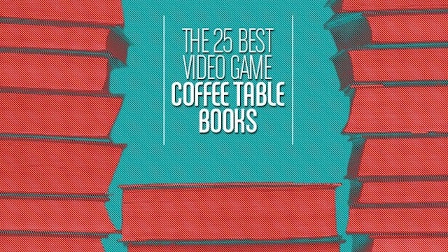Here's 25 Awesome Coffee Table Books About Video Games