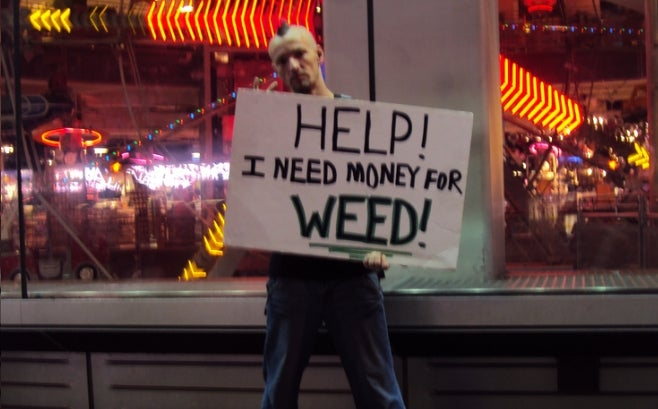 'Help! I Need Money for Weed' Sign Is a Freaking Gold Mine