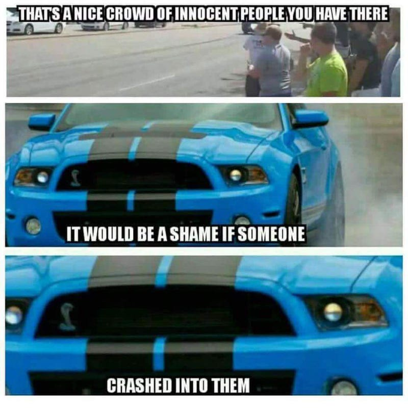 Mustang Humor 355105 likes  133247 talking about this The best place for Mustang memes sick cars and wicked vids