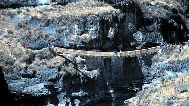 Would You Walk Across the Last Incan Handwoven Rope Bridge?