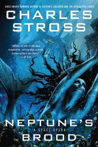 Charles Stross' Neptune's Brood is the perfect book for our times