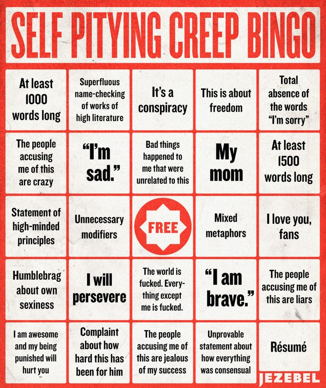 Let's Play Self-Pitying Creep Non-Apology Bingo!
