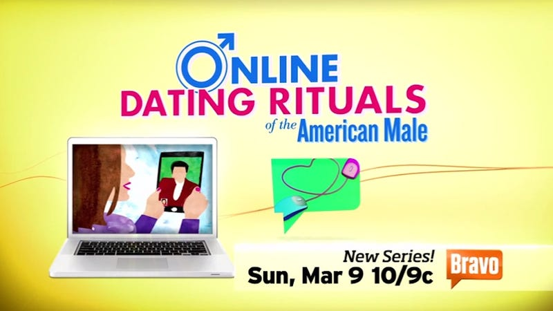New Bravo Series Reveals Completely Obvious Behaviors of Online Daters