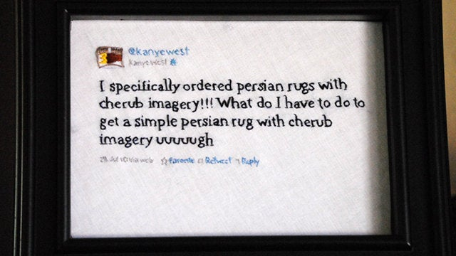 Decorate Your Home With Embroidered Kanye West Tweets