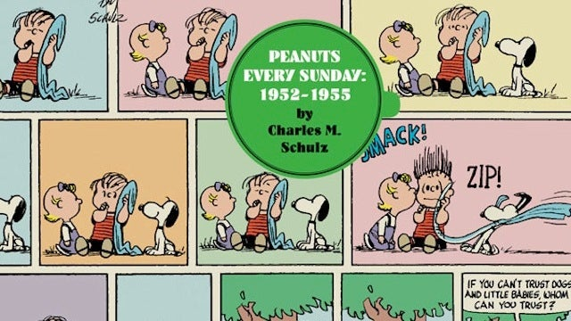 Oh Lord, I Must Own All of Peanuts' Sunday Strips