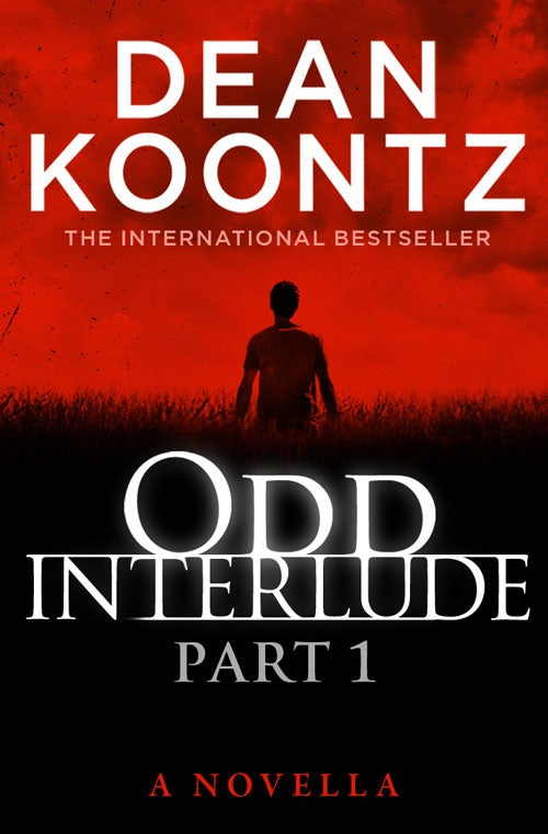 An Exclusive First Look at Dean Koontz's New Odd Thomas Novella