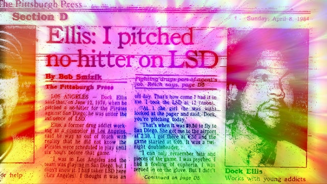 The Long, Strange Trip Of The Dock Ellis LSD No-Hitter Story