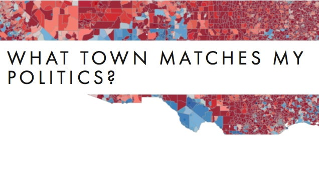 Learn Which Towns Are a Match for Your Political Beliefs