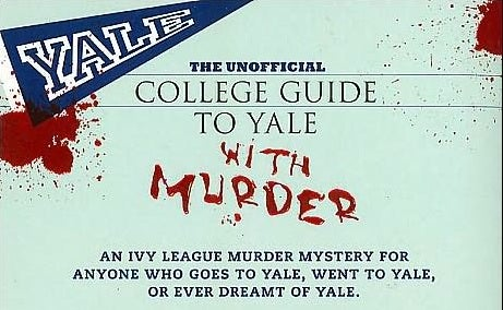 Yale University, Murdertown of the Ivies