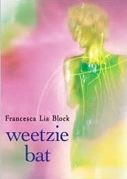 Weetzie Bat: The Book For Girls Who Ended Up Taking A Gay Dude To Prom