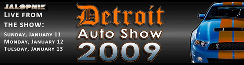 2009 Detroit Auto Show: The Official Coverage Starts Here!