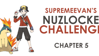 Nuzlocke HeartGold - Chapter 5 - Storm Badge