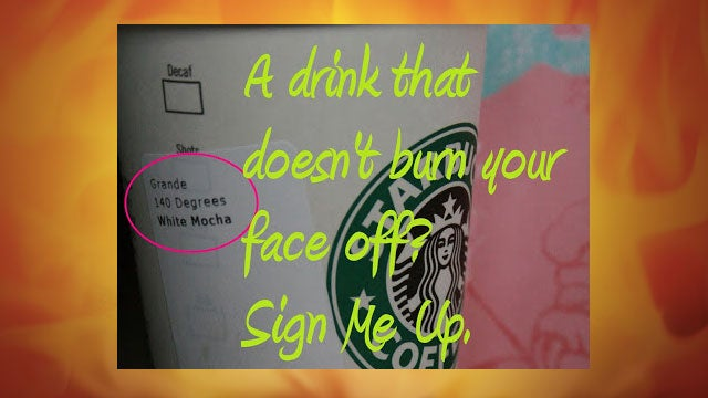 "Order Starbucks Drinks at ""Kids' Temperatures"" to Avoid a Burnt Tongue"