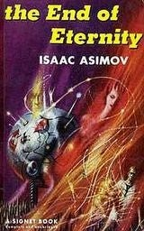 We're already living in the world of Isaac Asimov's The End Of Eternity
