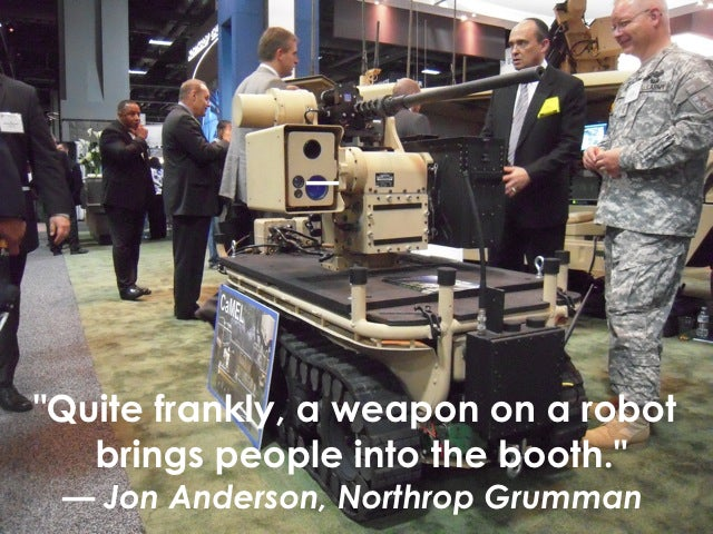 Robots With Guns Are the Pentagon's Equivalent of Booth Babes