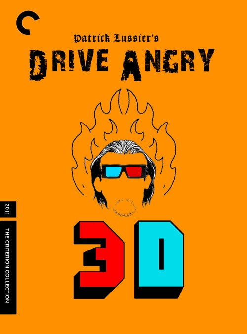 The Fake Criterion Collection posters for Drive Angry are Pure Artistic Gold