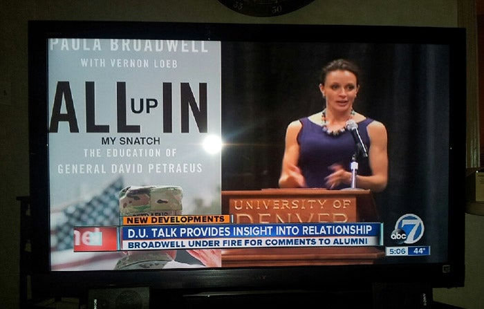 According to This Denver TV Station, Paula Broadwell Wrote a Book Called All Up In My Snatch
