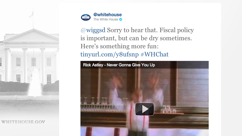 The White House Just Rickrolled Someone on Twitter
