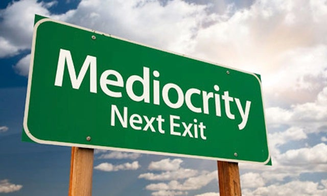 The Seven Habits of Highly Effective Mediocre People