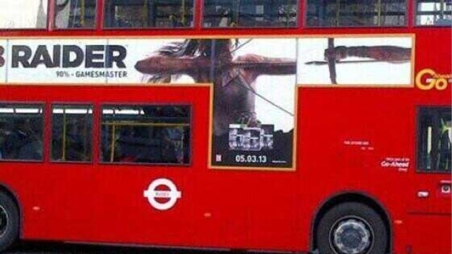 Tomb Raider Bus Ad, You Had One Job ...