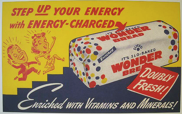 bread  allowing companies to put out both enriched and non-enrichedWonder Bread 1920