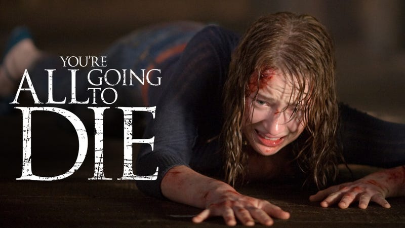 Die, Dying, Death, Dead, Die: The Cabin in the Woods