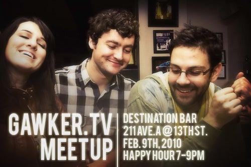 Gawker.TV Meet Up Tonight!