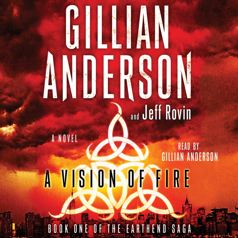 Hear Gillian Anderson Read From Her New Novel A Vision Of Fire!