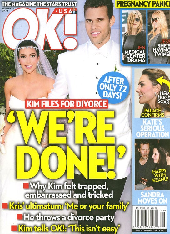 This Week In Tabloids: Poor Kim Had To Get Married For Advertisers' Sake