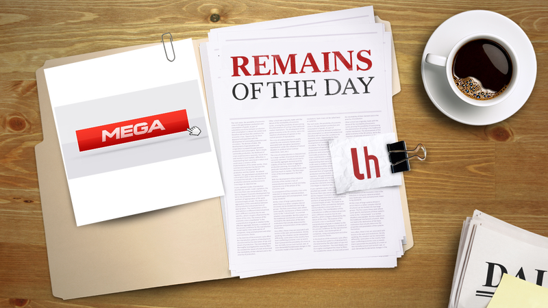 Remains of the Day: File Sharing Service Mega Is Here