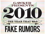 The Best Fake Rumors of 2010