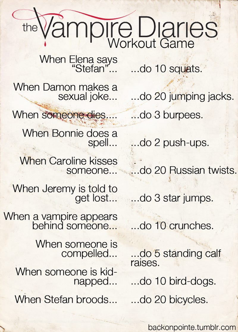 A Good First Stab at a Vampire Diaries Drinking Game (Disguised as a Workout Routine)