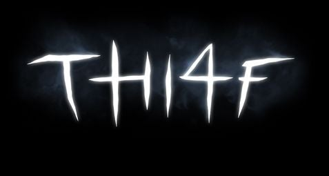 Thief 4: It's Official