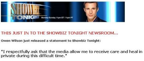 Breaking: Owen Wilson Not Interested In Talking To 'Showbiz Tonight' Either