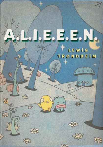 Trondheim and Sfar's Cute Aliens Who Kill