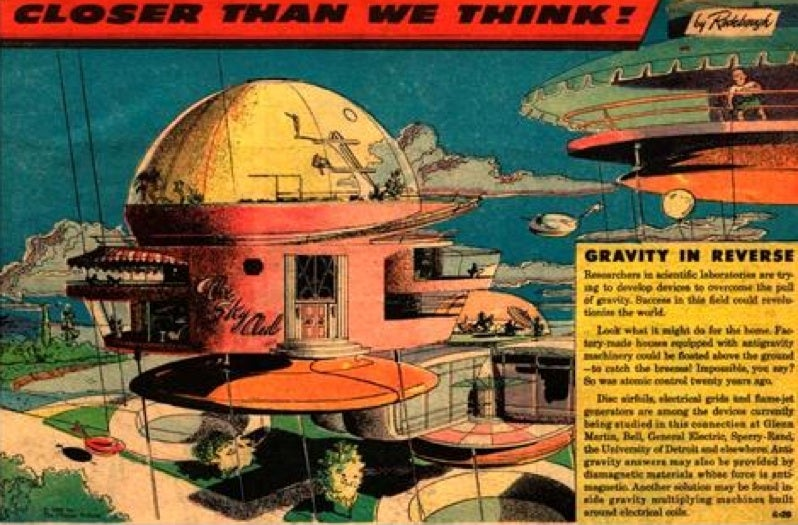 Get Ready For Antigravity! And Other Pieces of Sadly Incorrect Futurism