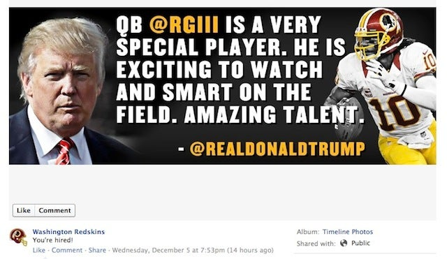 The Redskins Were So Excited That Donald Trump Praised RGIII That They Slapped It On Their Facebook Page