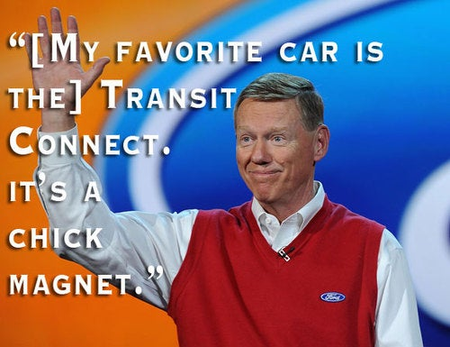 — Alan Mulally