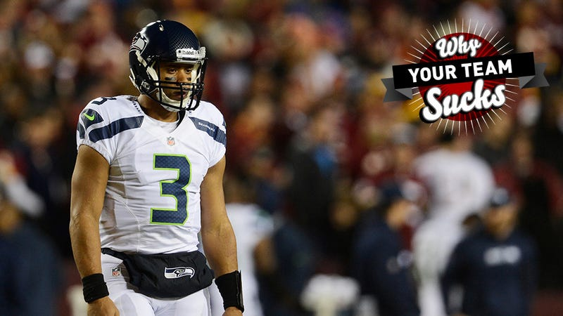 Why Your Team Sucks 2013: Seattle Seahawks