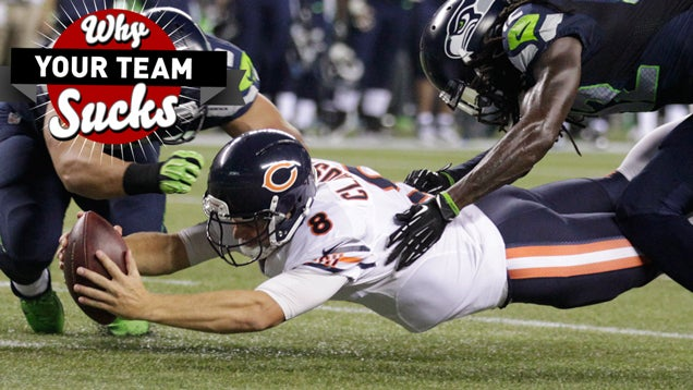 Why Your Team Sucks 2014: Chicago Bears