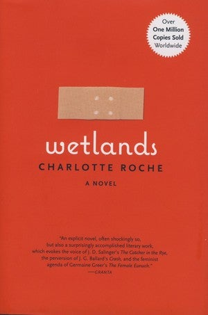 On Grossness: Wetlands Tries To Make Filth A Feminist Issue
