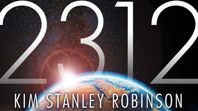 A breathtaking excerpt from Kim Stanley Robinson's new novel 2312