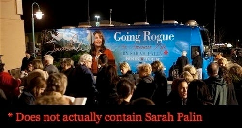 Palin Not Actually Taking Tacky Bus on Tacky Book Tour