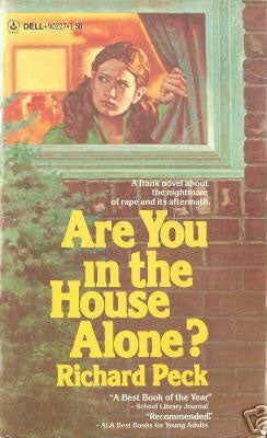 Are You In The House Alone?: One Out of Four, Maybe More
