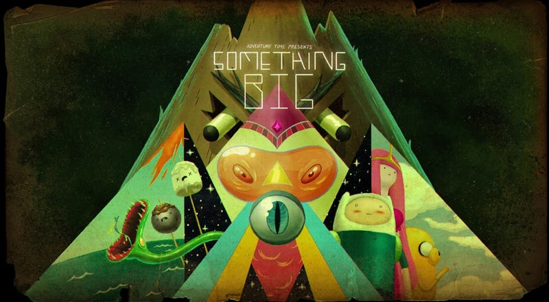 "Adventure Time Recap - ""Something Big"""