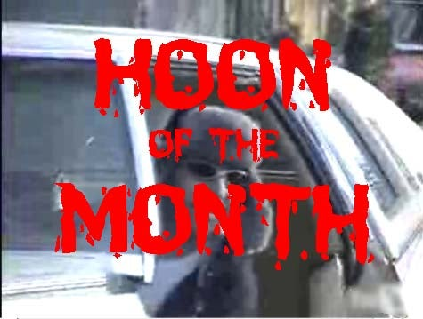 Cast Your Vote For Hoon of the Month!
