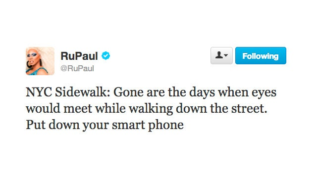 Pedestrians, Put Down Your Phones; RuPaul Is Trying to Connect