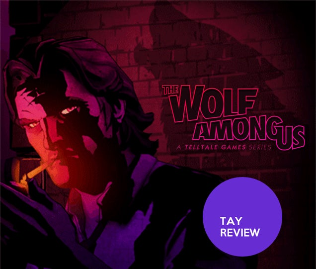The Wolf Among Us - S1: The TAY Review