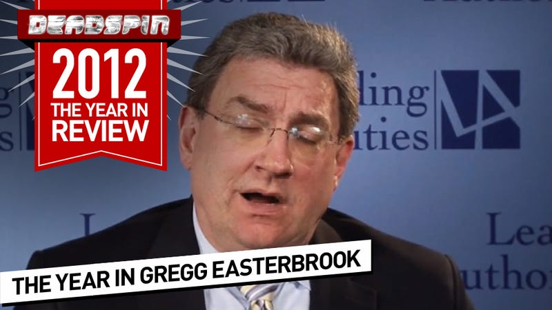 The 27 Dumbest Things Gregg Easterbrook Wrote In 2012